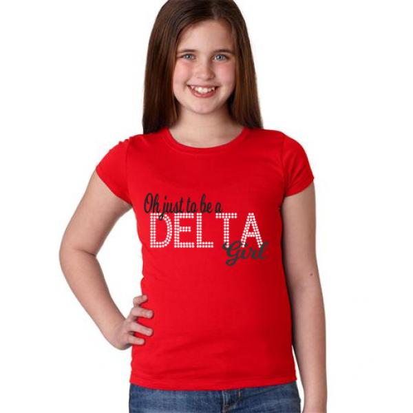 T-Shirt: To Be a Delta Girl Shirt